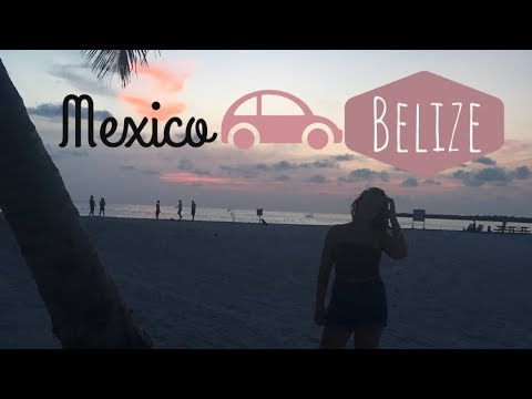 Goodbye Mexico, hello Belize