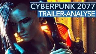 Cyberpunk 2077 - Alle Geheimnisse des E3-Trailers (Trailer-Analyse)