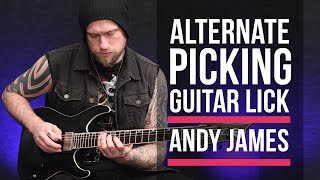 Andy James - Alternate Picking Arpeggio Lick Lesson With TAB - LickLibrary