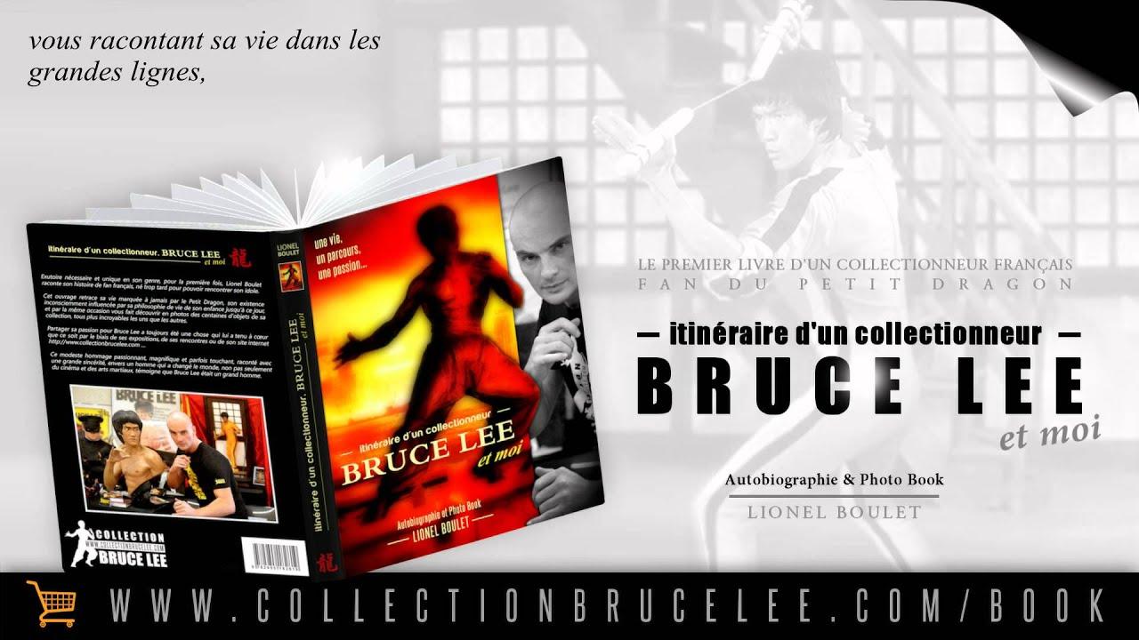 Livre Itineraire D Un Collectionneur Bruce Lee Et Moi