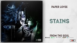 Paper Lovee - Stains (From The Soul)