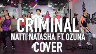 Criminal - Natti Natasha ft Ozuna by Cesar James Zumba Cardio Extremo Cancun