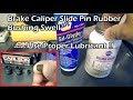 Brake Caliper Slide Pin - Proper Lubricant to Prevent Rubber Swelling - Sil-Glyde