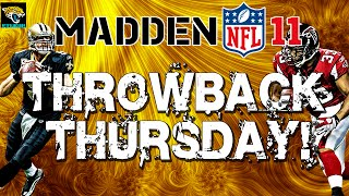 Throwback Thursday: Madden NFL 11! GameFlow, Online Team Play, Exciting Soundtrack!