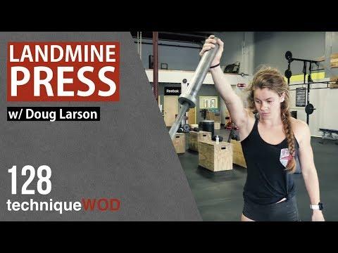 Landmine Pressing  Shoulders and Arms  Doug Larson  TechniqueWOD Ep 128