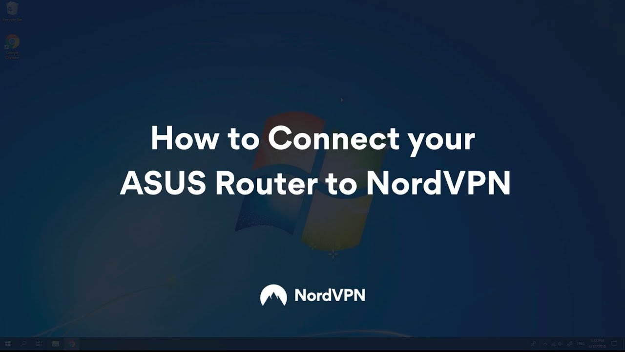 How to Connect Your ASUS Router to NordVPN