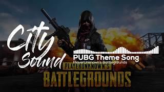 Pubg Theme Song ( No Copyright Music) City Sound.
