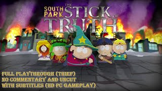 South Park: The Stick of Truth - Full Playthrough (Thief) - No Commentary/Uncut  (HD PC Gameplay)
