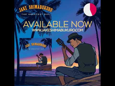 Jake Shimabukuro's - The Greatest Day - In Stores Now!