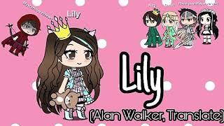 Lily - Alan Walker ( Lyrics dan terjemah ) || Music Story