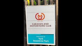 York Rowntree Park Caravan and Motorhome Club Visit July 2020