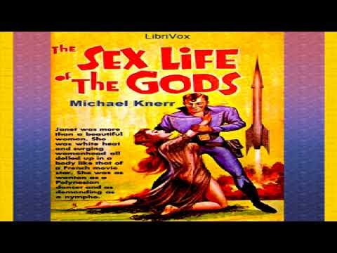 Sex Life of the Gods   Michael Knerr   Erotica, Science Fiction   Talking Book   English   1/2