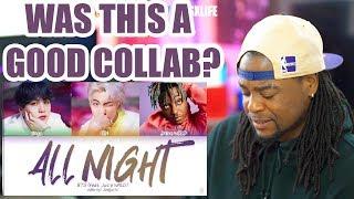 BTS - All Night (feat. Juice WRLD) Reaction!!! (Color Coded Lyrics EngRomHan)