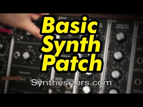 Basic synth patch demonstration - Synthesizers.com