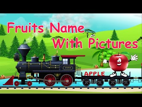 Fruits Train | Fruits Names with Pictures for Children in English | All Vitamins & Benefits for Kids