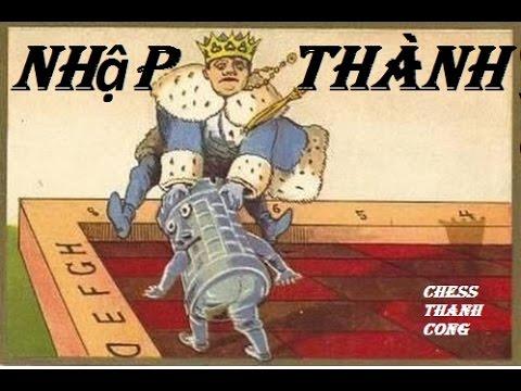 Cờ vua: Cờ vua cho bé || Nhập Thành trong cờ vua