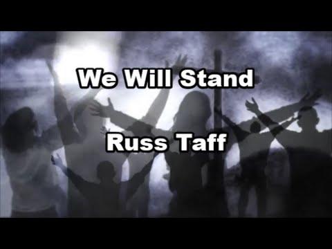 We Will Stand - Russ Taff  (Lyrics)