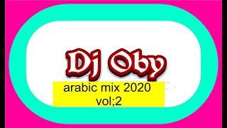 ميكس اغاني عربي arabic mix 2020 vol 2