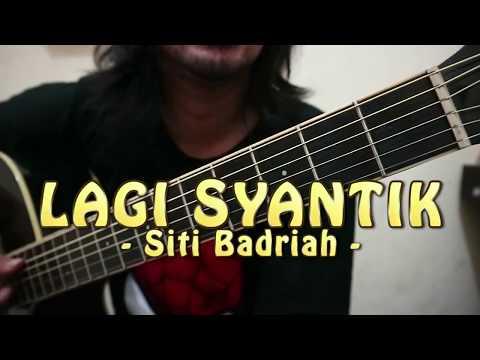 Lagi Syantik - Siti Badriah (CHORD)