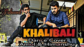 Padmaavat:Khalibali - Ranveer Singh | Deepika Padukone | Shahid Kapoor | Dance Cover ( choreography)
