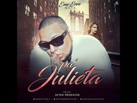 Pa' Julieta (Official Audio) - Eme Erre Nota