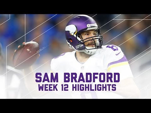 Sam Bradford Week 12 Highlights | Vikings vs. Lions | NFL on Thanksgiving