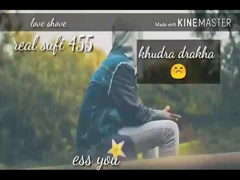 Badkar paano khodra drakho sufi song
