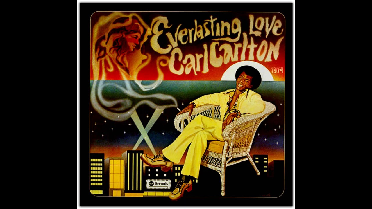 Carl Carlton Everlasting Love Youtube