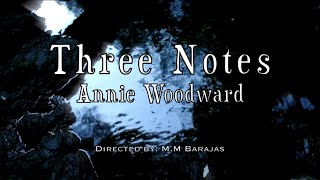Annie Woodward - Three Notes (Official Video)