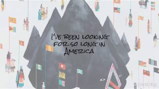 Amerika by Young the Giant LYRICS