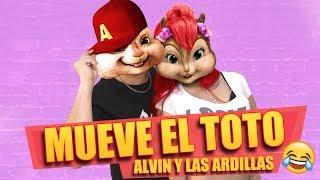 Mueve El Toto - Alvin y Las Ardillas (Lore y Roque Me Gusta ft. Juan Quin y Dago)