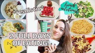 TWO FULL DAYS OF EATING AS A FRENCH NUTRITIONIST: what i realistically eat in a day. | Edukale