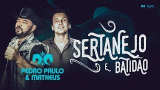 Baixar PEDRO PAULO E MATHEUS - SERTANEJO E BATIDÃO (CLIPE OFICIAL)