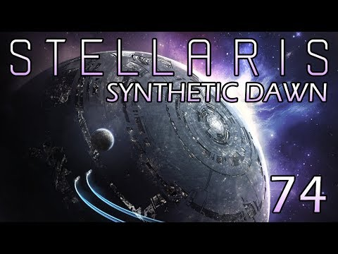 Stellaris: Synthetic Dawn Part 74 - The Heart of the Contingency