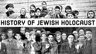 History of Jewish Holocaust - यूरोप में यहूदियों के साथ क्या हुआ था? - Nazi Germany & World War II