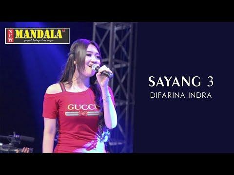 Sayang 3 - Difarina Indra (New Mandala)