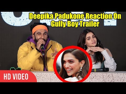 Ranveer Singh About His WIFE Deepika Padukone Reaction On #GullyBoy Trailer