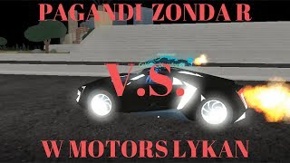 PAGANDI ZONDA R - VS - W MOTORS LYKAN | Roblox Vehicle Simulator #10
