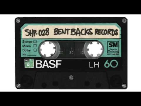SH.MIXTAPE.28 / BENT BACKS RECORDS