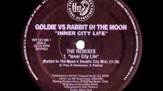Goldie vs Rabbit In The Moon - Inner City Life (Rabbit In The Moon