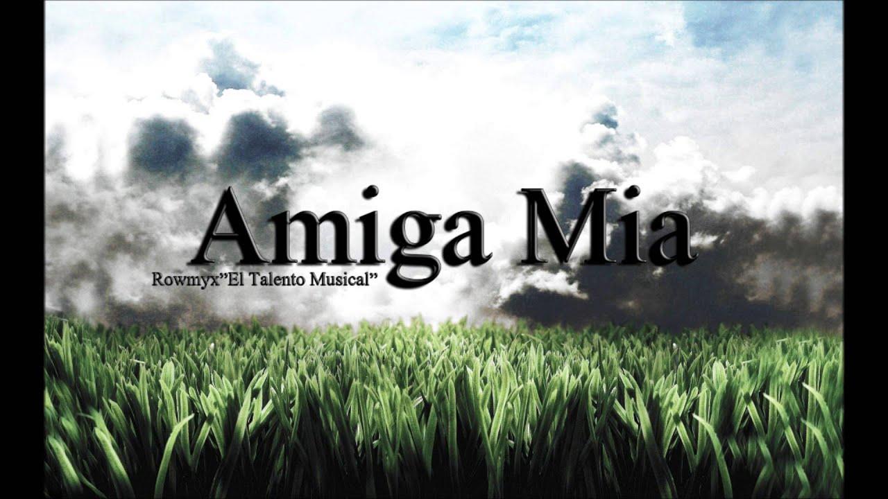 Rowmyxel Talento Musical Amiga Mia Rip Alushka Prod La Otra