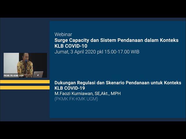 Webinar Surge Capacity : Dukungan Regulasi dan Skenario Pendanaan untuk Konteks KLB COVID 19