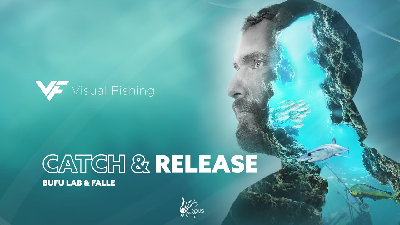 BUFU LAB&FALLE - CATCH & RELEASE (Visual Fishing&Octopus Gang)