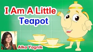 I Am A Little Teapot I Poems For Kids I Nursery Rhymes For Children I Nursery Rhymes For Kids