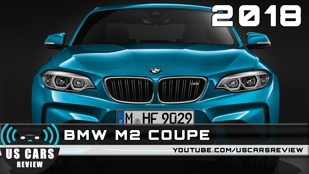 BMW M2 Release Date >> 2018 Bmw M2 Coupe Review Redesign Interior Release Date
