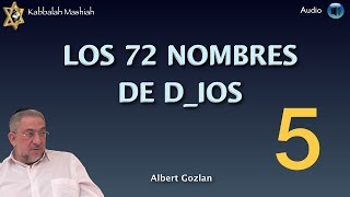 Kabbalah: El Secreto de los 72 Nombres de Dios - clase 5