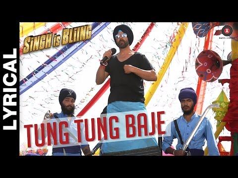 Tung Tung Baje Lyrical Video | Singh Is...