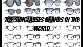 Top sunglasses brands in the world