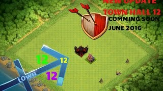 Clash of Clans - TOWN HALL 12 UPDATE JUNE 2016 ! Clash of Clans[[ New Update This Month]]