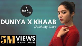 Duniya & Khaab Mashup - Lukka Chuppi | Female Version | Akhil | Kartik Aryan | Rockfarm